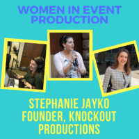 Women in Event Production: Stephanie Jayko